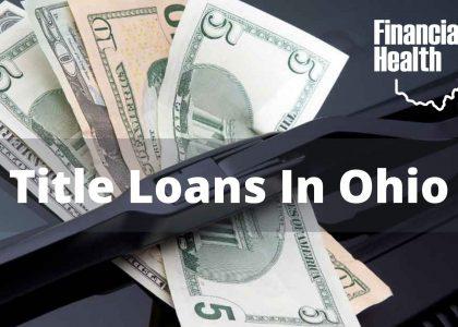 Title Loans In Ohio